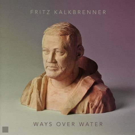 Audio CD »Fritz Kalkbrenner: Ways Over Water«