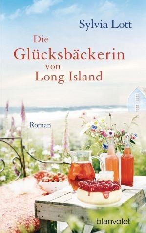 Broschiertes Buch »Die Glücksbäckerin von Long Island«