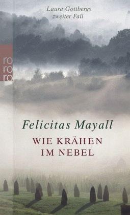 Broschiertes Buch »Wie Krähen im Nebel / Laura Gottberg Bd.2«