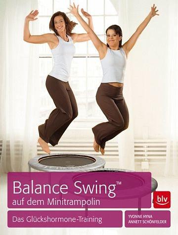 Broschiertes Buch »Balance Swing (TM) auf dem Mini-Trampolin«