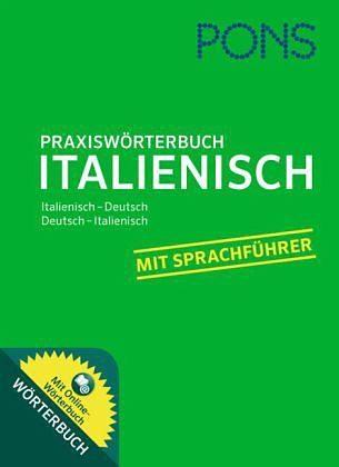 Broschiertes Buch »PONS Praxiswörterbuch Italienisch«