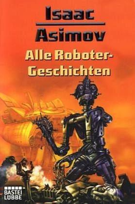 Broschiertes Buch »Alle Roboter-Geschichten«