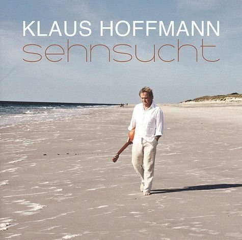 Audio CD »Klaus Hoffmann: Sehnsucht«
