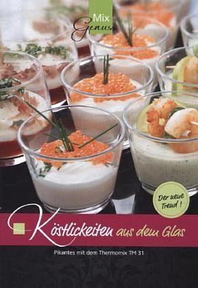 Broschiertes Buch »Köstlichkeiten aus dem Glas«