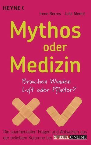 Broschiertes Buch »Mythos oder Medizin«
