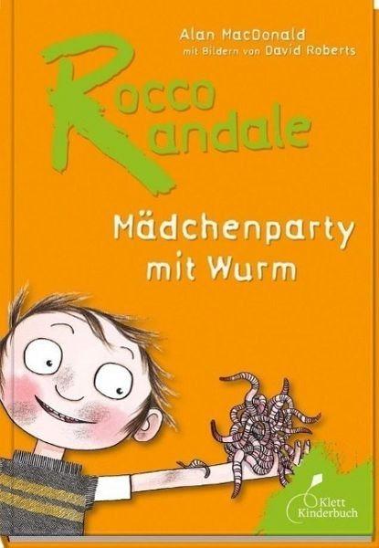 Gebundenes Buch »Mädchenparty mit Wurm / Rocco Randale Bd.1«