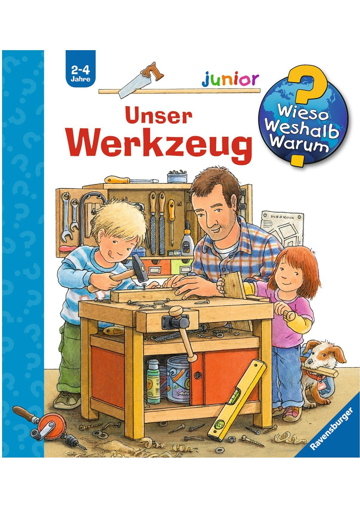 Ravensburger Kinderbuch, »Unser Werkzeug / Wieso? Weshalb? Warum? Junior«