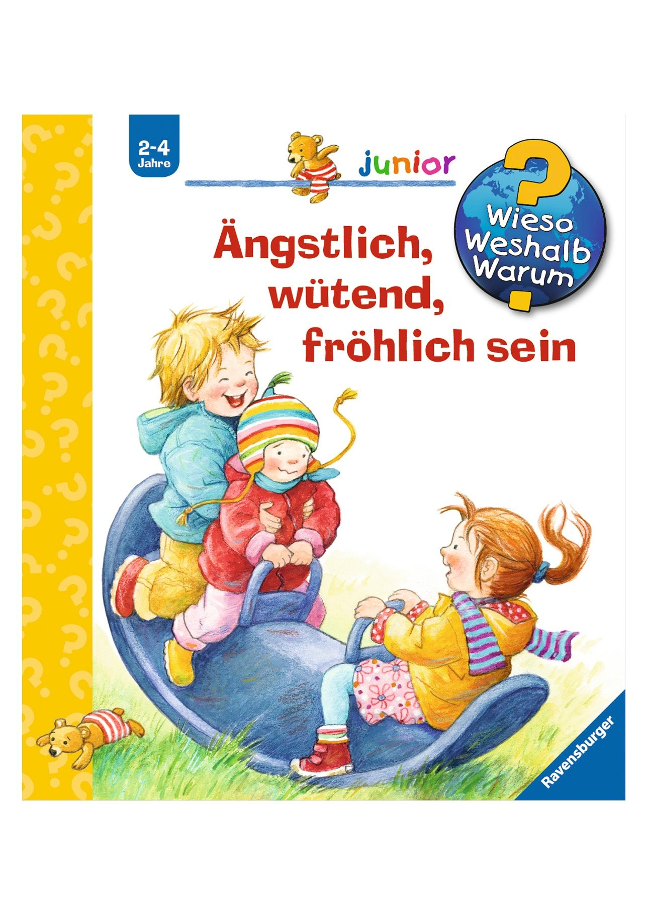 Ravensburger Kinderbuch, »Ängstlich, wütend, fröhlich sein / Wieso? Weshalb? Warum? Junior«