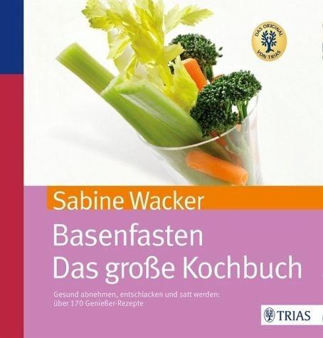 Broschiertes Buch »Basenfasten - Das große Kochbuch«