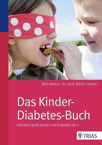 Broschiertes Buch »Das Kinder-Diabetes-Buch«