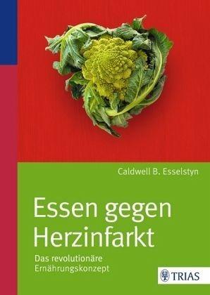 Broschiertes Buch »Essen gegen Herzinfarkt«