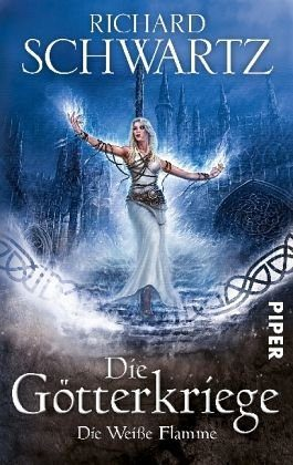 Broschiertes Buch »Die weiße Flamme / Die Götterkriege Bd.2«