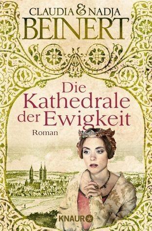 Broschiertes Buch »Die Kathedrale der Ewigkeit / Uta von Naumburg...«