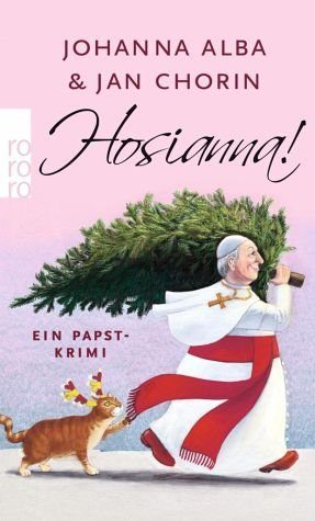 Broschiertes Buch »Hosianna! / Papst Petrus Bd.3«