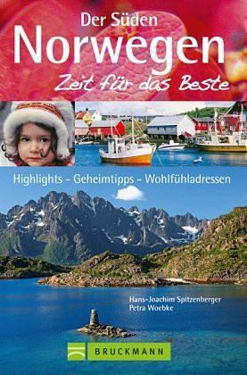 Broschiertes Buch »Zeit für das Beste: Norwegen - Der Süden«