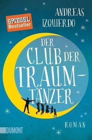 Broschiertes Buch »Der Club der Traumtänzer«