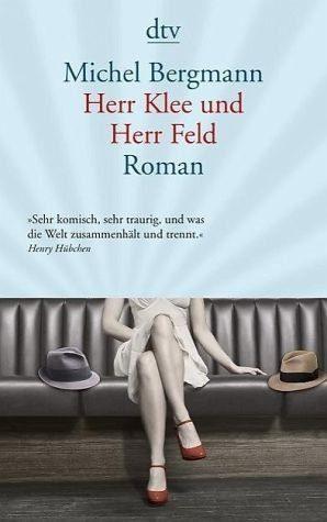 Broschiertes Buch »Herr Klee und Herr Feld / Teilacher Trilogie Bd.3«
