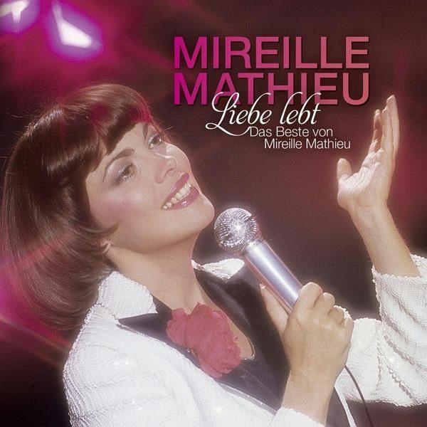 Audio CD »Mireille Mathieu: Liebe Lebt: Das Beste Von...«