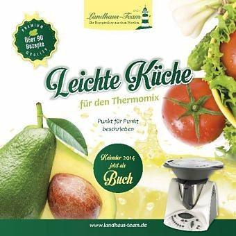 Gebundenes Buch »Leichte Küche für den Thermomix«