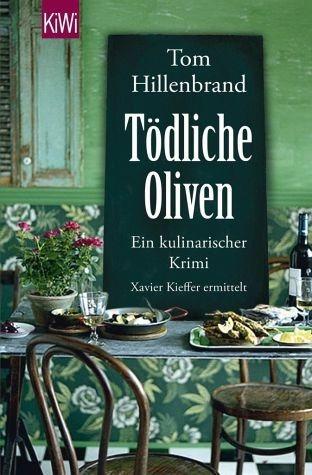 Broschiertes Buch »Tödliche Oliven / Xavier Kieffer Bd.4«