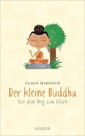 Gebundenes Buch »Der kleine Buddha«
