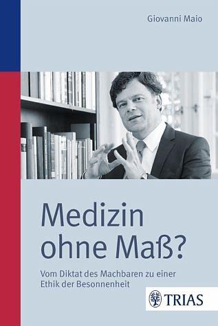 Gebundenes Buch »Medizin ohne Maß?«