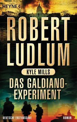 Broschiertes Buch »Das Galdiano-Experiment / Covert One Bd.10«