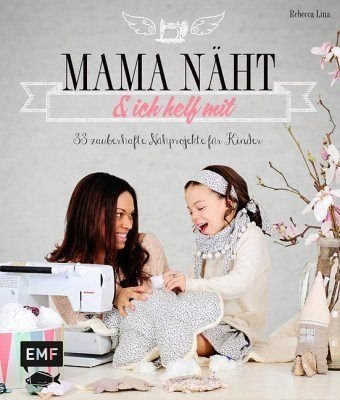 Gebundenes Buch »Mama näht und ich helf mit«