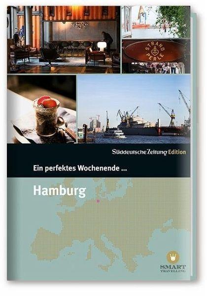 Gebundenes Buch »Ein perfektes Wochenende in... Hamburg«