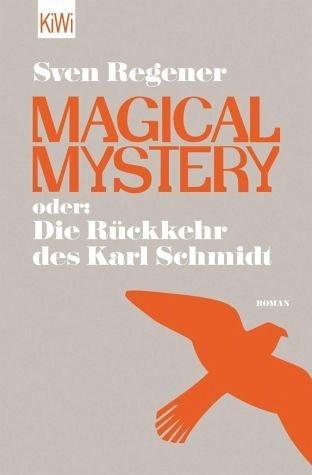 Broschiertes Buch »Magical Mystery oder: Die Rückkehr des Karl...«