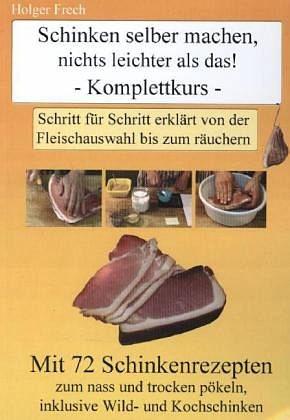 Broschiertes Buch »Schinken selber machen nichts leichter als das!«