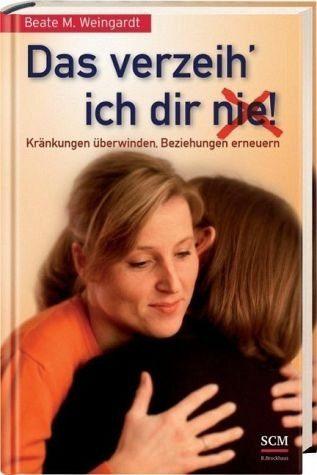 Gebundenes Buch »Das verzeih' ich Dir (nie)!«