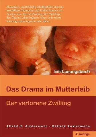 Broschiertes Buch »Das Drama im Mutterleib - Der verlorene Zwilling«