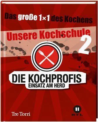 Gebundenes Buch »Die Kochprofis - Unsere Kochschule 2«