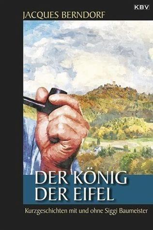 Broschiertes Buch »Der König der Eifel«