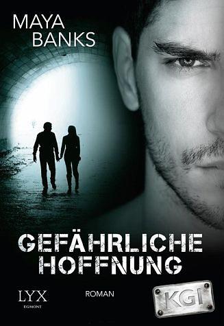 Broschiertes Buch »Gefährliche Hoffnung / KGI Bd.4«