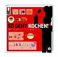Broschiertes Buch »So geht Kochen!«