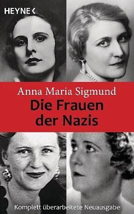 Broschiertes Buch »Die Frauen der Nazis«