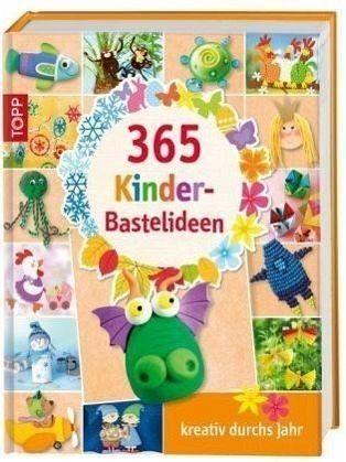 Gebundenes Buch »365 Kinder-Bastelideen«