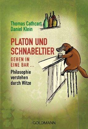 Broschiertes Buch »Platon und Schnabeltier gehen in eine Bar...«