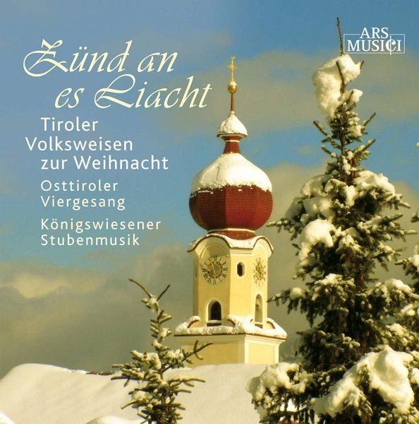 Audio CD »Diverse: Zünd An Es Liacht-Tiroler Volksweisen«