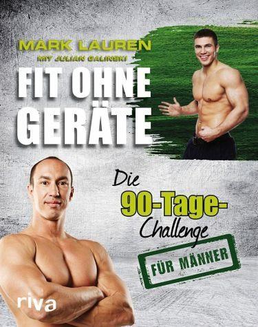 Broschiertes Buch »Fit ohne Geräte / Die 90-Tage-Challenge für...«