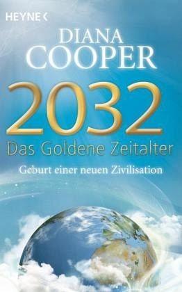 Broschiertes Buch »2032 - Das Goldene Zeitalter«