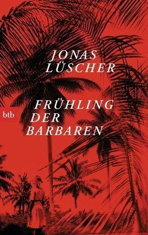 Broschiertes Buch »Frühling der Barbaren«