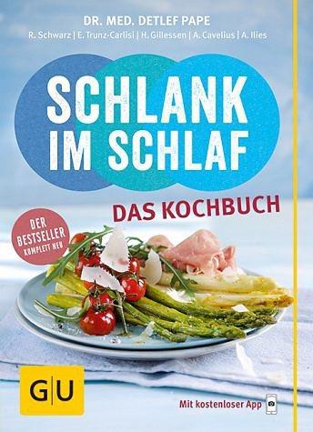 Broschiertes Buch »Schlank im Schlaf - das Kochbuch«