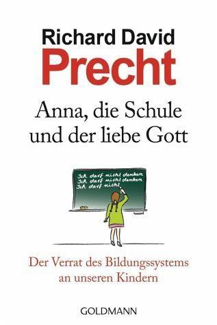 Broschiertes Buch »Anna, die Schule und der liebe Gott«