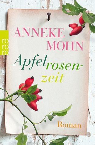 Broschiertes Buch »Apfelrosenzeit«