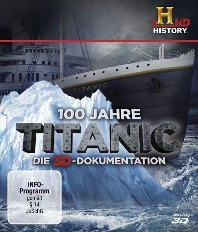 Blu-ray »100 Jahre Titanic - Die 3D Dokumentation...«