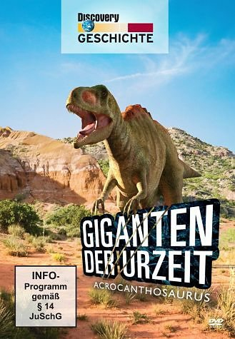 DVD »Giganten der Urzeit - Acrocanthosaurus«