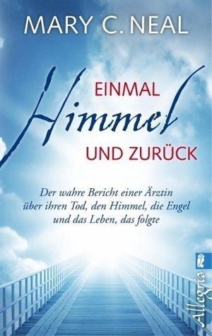 Broschiertes Buch »Einmal Himmel und zurück«